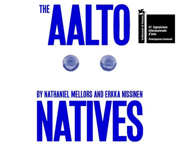 Nathaniel Mellors & Erkka Nissinen The Aalto Natives Finland Pavillion | 57 Venice Biennale